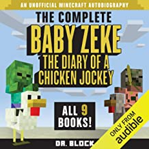 Baby Zeke: The Diary of a Chicken Jockey: The Complete Minecraft Series, Books 1-9