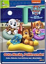 PAW Patrol: Gute Nacht, Fellfreunde!: Meine liebsten Geschichten zum Einschlafen