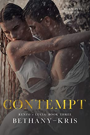 Contempt (Renzo + Lucia Book 3)