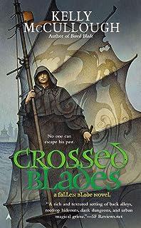 Crossed Blades: A Fallen Blade Novel