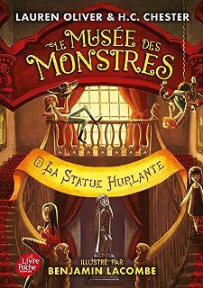 Le Musée des monstres - Tome 2: La statue hurlante