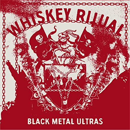 Whiskey Ritual - Black Metal Ultras (2019) LEAK ALBUM