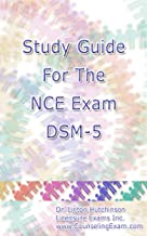 Study Guide For The NCE Exam DSM-5