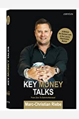 Key Money Talks | From Zero to Bahnhofstrasse: A Behind the Scenes Look at the Luxury Real Estate Market (English Edition) Kindle Ausgabe