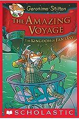 Geronimo Stilton and the Kingdom of Fantasy #3: The Amazing Voyage Kindle Edition