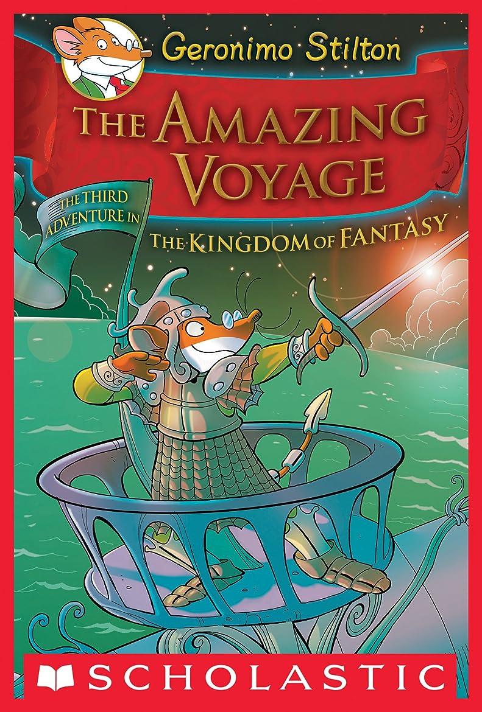 農学僕のどっちGeronimo Stilton and the Kingdom of Fantasy #3: The Amazing Voyage (English Edition)