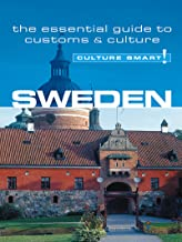 Sweden - Culture Smart!: The Essential Guide to Customs & Culture (English Edition)
