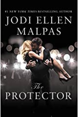 The Protector: A sexy, angsty, all-the-feels romance with a hot alpha hero Kindle Edition