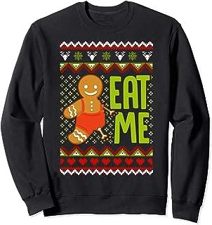 Eat Me - Funny Gingerbread Christmas Cookie Xmas Gift Sweatshirt