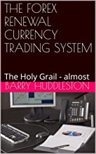Best the holy grail trading system Reviews