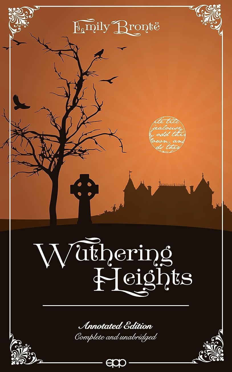 悪化する笑眠るWuthering Heights (Annotated) (English Edition)
