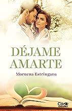 Déjame amarte. Los hermanos Montgomery (Spanish Edition)