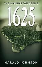 1625 (The Manhattan Series, Book 3)