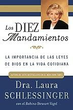 Los Diez Mandamientos: La Importancia de las Leyes de Dios en la Vida Cotidiana (Spanish Edition)