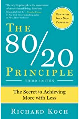 The 80/20 Principle, Third Edition: The Secret to Achieving More with Less Kindle Edition
