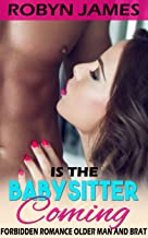 Is the Babysitter Coming?: Forbidden Romance Older Man and Brat