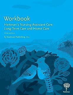 Workbook for Hartman's Nursing Assistant Care: Long-Term Care and Home Care, 3e