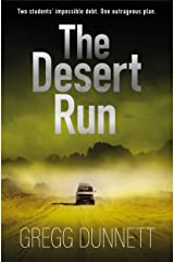 The Desert Run: A tense and gripping crime thriller (The Sinister Coast Collection) Kindle Edition