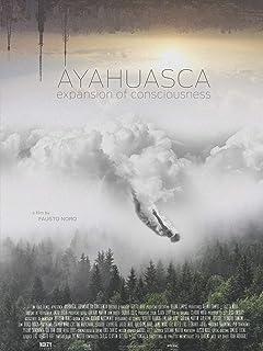 Ayahuasca: Expansion of Consciousness