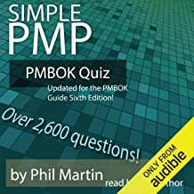 Simple PMP PMBOK Quiz: Updated for the PMBOK Guide Sixth Edition