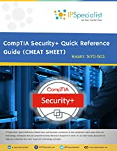 CompTIA Security+ Quick Reference Guide (CHEAT SHEET): Exam: SY0-501