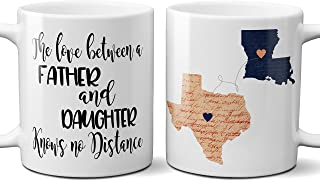 Coffee Mug for Dad State Long Distance Fathers Day Gift Love Between Father and Daughter or Son