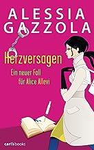 Herzversagen: Ein neuer Fall für Alice Allevi Band 2 (German Edition)