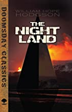 The Night Land (Dover Doomsday Classics)
