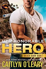 Her Honorable Hero: Navy SEAL Team (Black Dawn Book 7) Kindle Edition