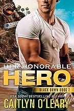 Her Honorable Hero: Navy SEAL Team (Black Dawn Book 7)