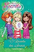 O reino secreto - O recanto das serias - Livro 4: Volume 4