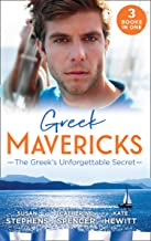 Greek Mavericks: The Greek's Unforgettable Secret: The Secret Kept from the Greek / The Giannakis Bride / The Marakaios Baby (Mills & Boon M&B) (English Edition)