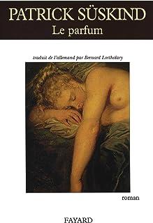 Le parfum (Littérature étrangère) (French Edition)