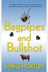 Bagpipes and Bullshot Kindle Edition
