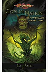 Goblin Nation: The Stonetellers, Volume Three Kindle Edition