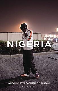 Nigeria: A New History of a Turbulent Century
