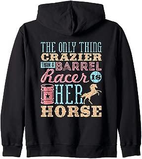 Funny Barrel Racing Horse Crazy Quote - Barrel Racer Zip Hoodie