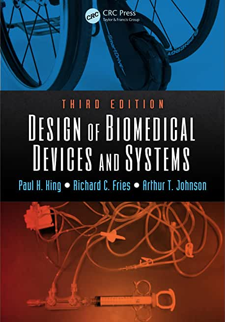 Design of Biomedical Devices and Systems (English Edition)