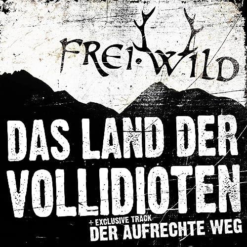 frei.wild land der vollidioten