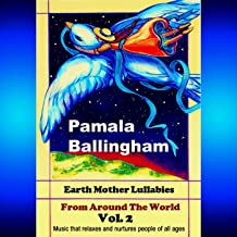 Earth Mother Lullabies from Around the World Vol. 2