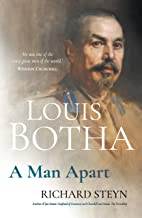 Louis Botha: A Man Apart