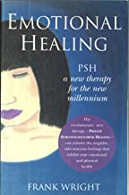 Emotional Healing: PSH a new therapy for a new millennium