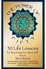 The Power of Fifty: 50 Life Lessons for Becoming Your Best Self Kindle Edition