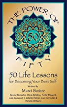 The Power of Fifty: 50 Life Lessons for Becoming Your Best Self