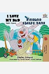 I Love My Dad: English Russian Bilingual Book (English Russian Bilingual Collection) (Russian Edition) Paperback