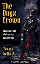 The Onyx Crown: Choose your own adventure book