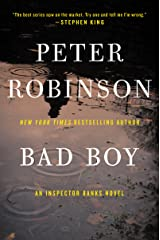 Bad Boy: An Inspector Banks Novel (Inspector Banks series Book 19) Kindle Edition