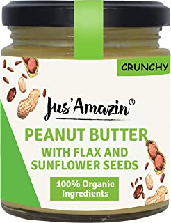 Jus' Amazin Organic Peanut Butter with Crunchy Flax and Sunflower Seeds, High Protein, Vegan, Cholesterol Free, Dairy Free, Soy Free, Gluten Free, Plant-Based Protein, 200 GMS