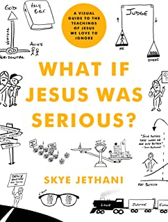 What If Jesus Was Serious?