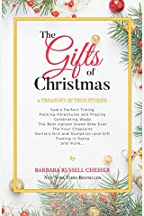 The Gifts of Christmas: A Treasury of True Stories Kindle Edition